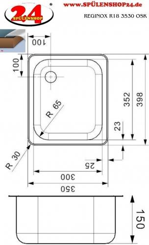 REGINOX R18 3530 OSK Einbauspüle Edelstahl mit Einbaurand Ablauf mit Gummistopfen