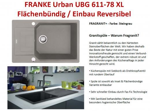 FRANKE Küchenspüle Urban UBG 611-78 XL Fragranit+ Einbauspüle / Granitspüle Flächenbündig mit Drehknopfventil